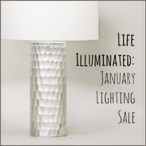 Life Illuminated: January Lighting Sale