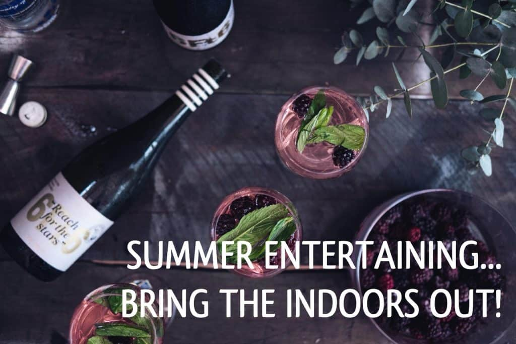 Read more about the article Summer Entertaining: Bring the Indoors Out!